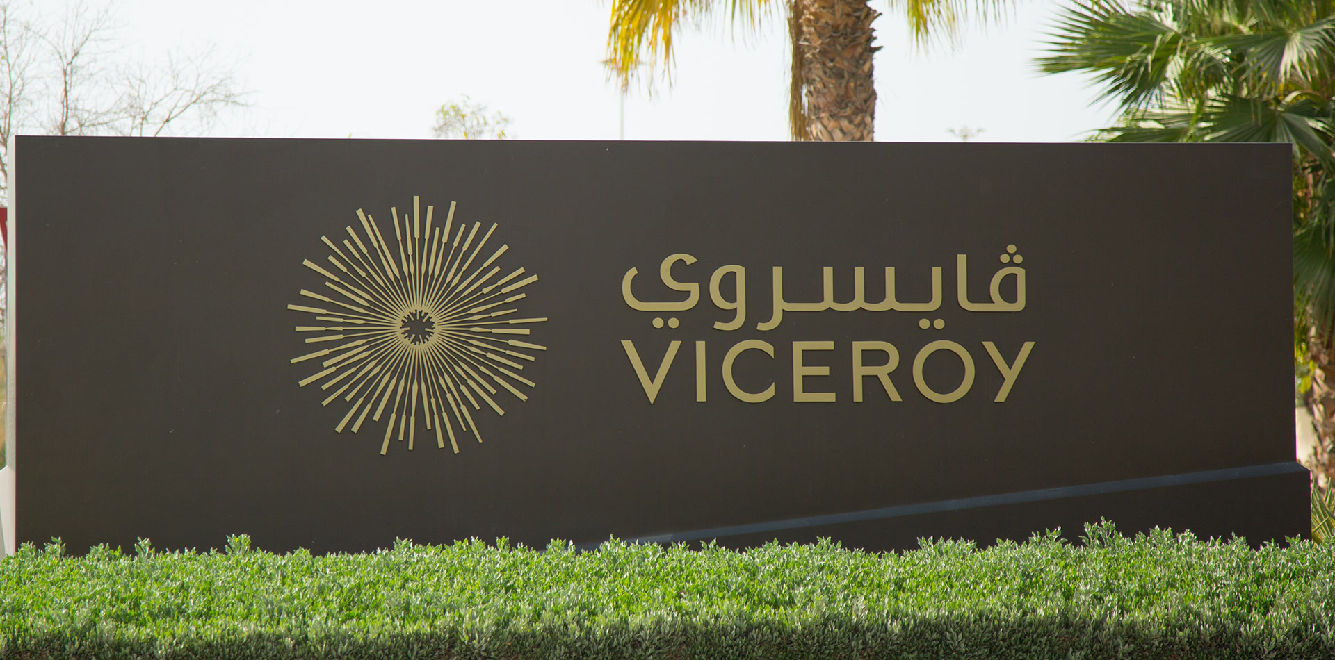Monument Signage of Viceroy